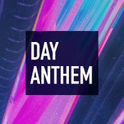Day Anthem