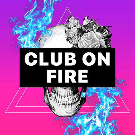 Club On Fire