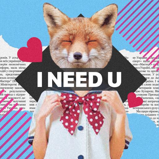 I Need U