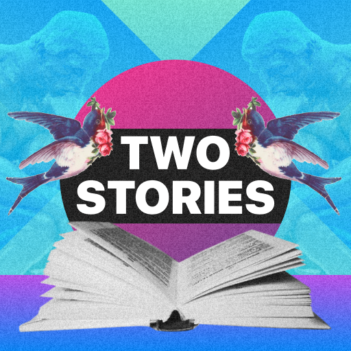 Two Stories