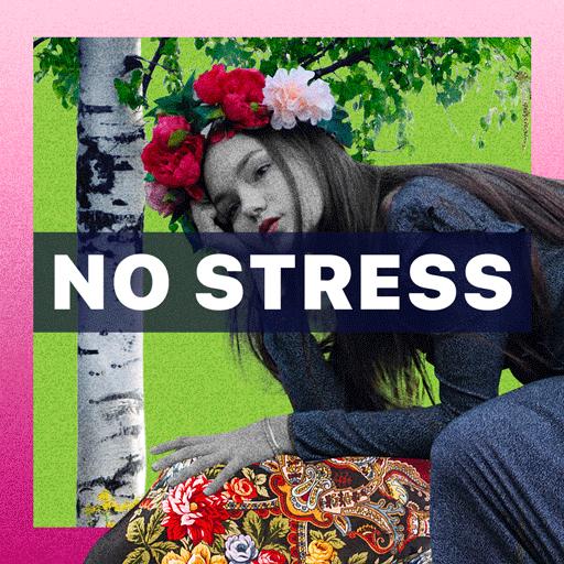 No Stress