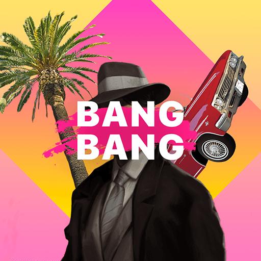 Bang Bang
