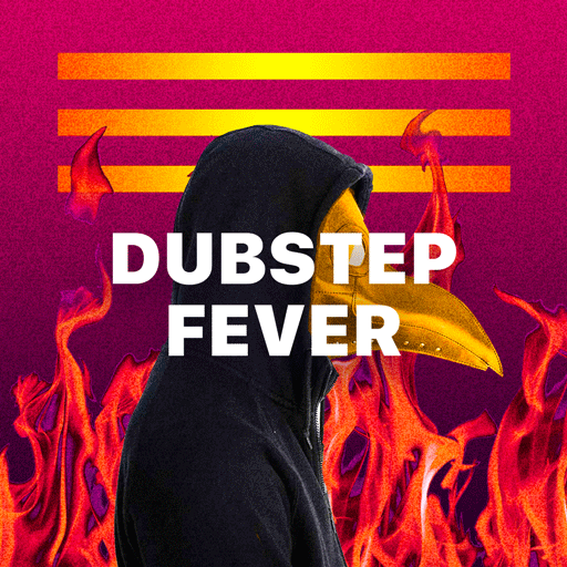 Dubstep Fever