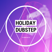 Holiday Dubstep