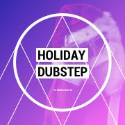 Holiday Dubstep