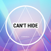 Can't Hide