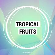 Tropical Fruits