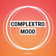 Complextro Mood
