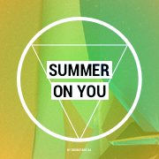 Summer On You
