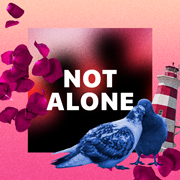 Not Alone