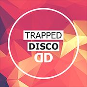 Trapped Disco