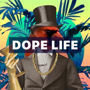 Dope Life