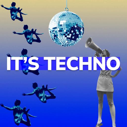 It's Techno