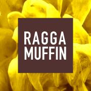 Ragga Muffin
